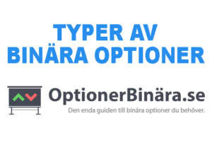 TYPER AV BINÄRA OPTIONER